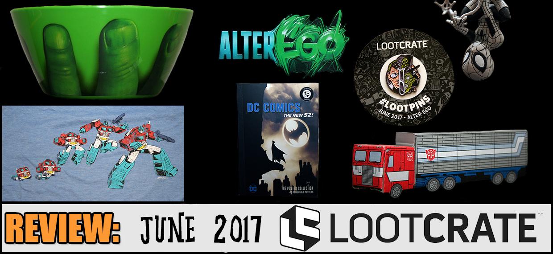 REVIEW: June 2017 Loot Crate
