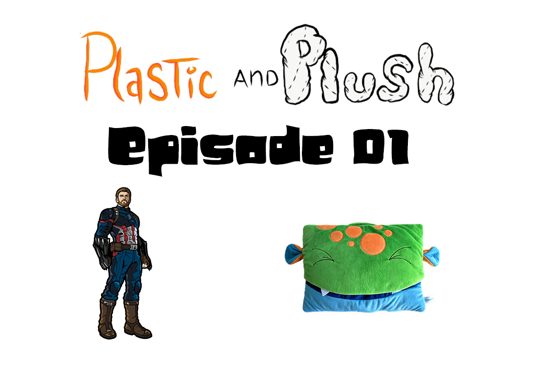 Plastic and Plush Presents Episode 01 – Pillowie and FiGPiN